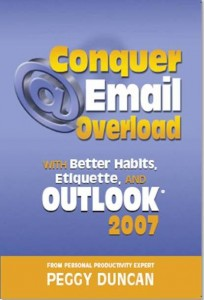 Conquer Email Overload with Better Habits, Etiquette, and Outlook with Peggy Duncan