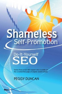 Shameless Self-Promotion: DIY SEO with Peggy Duncan