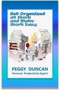 How to Get Organized at Work with Peggy Duncan, personal productivity expert